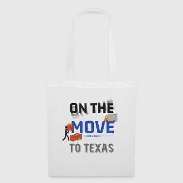 On the Move to Texas Moving State & House Gift - Tote Bag