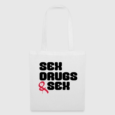 Sex Drugs & Sex Lustiger Spruch - Stoffbeutel