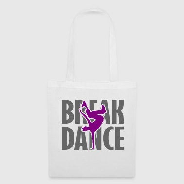 Breakdance breakdance streetdance - Tote Bag