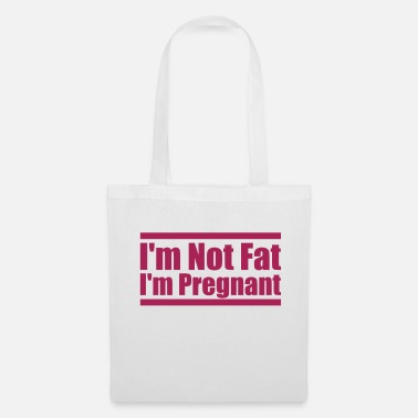 Thick pink I'm Not Fat I'm Pregnant funny saying thick f - Tote Bag