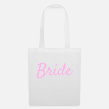 Bride To Be Bride - Bride - Tote Bag