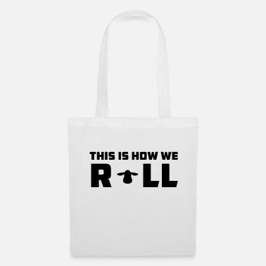 2b48a5c1a8e9 ... How We Roll - Tote Bag. Tote Bag