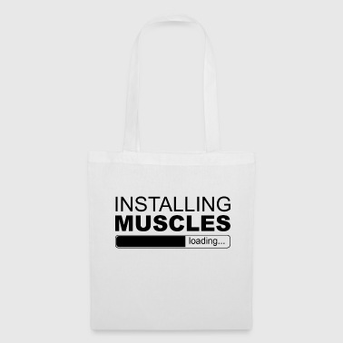 INSTALLATION DES MUSCLES - Tote Bag
