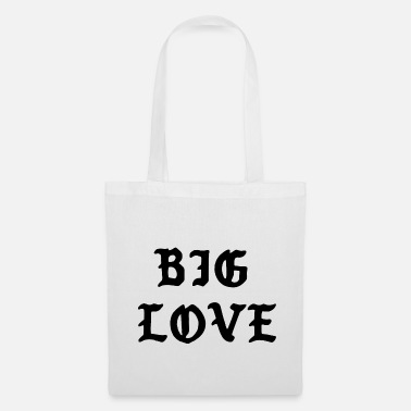 Big Love Big Love Quote - Bolsa de tela