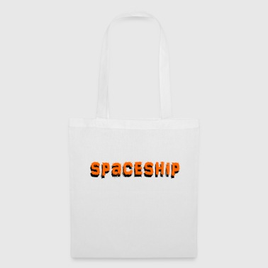 Spaceship Spaceship - Tote Bag