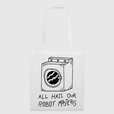 Master Copy All Hail Our Robot Master graphic - Tote Bag