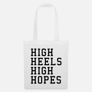 High Heels High Heels, High Hopes Funny Quote - Kangaskassi