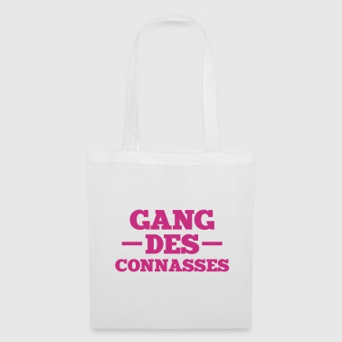 gang des connasses - Tote Bag