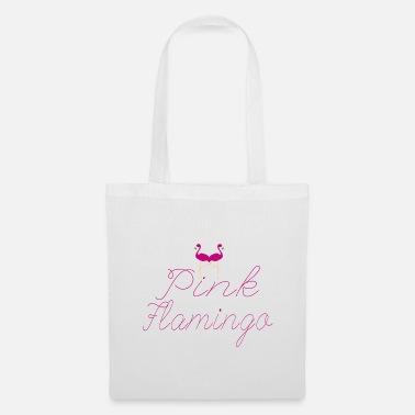 Pink Flamingo Flamingo Pink Flamingo - Tote Bag