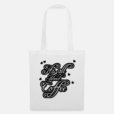 Dipendenza Coffee Lover Coffee Love Saying Office Gift - Borsa di stoffa