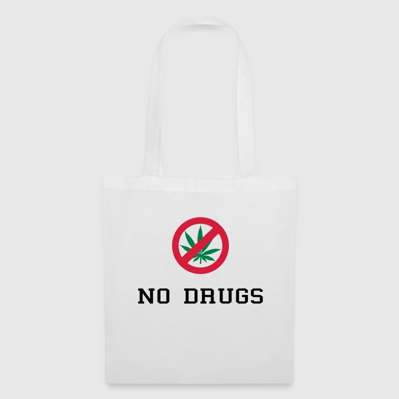 No Drugs / Say no to drugs / Cannabis / Drogen - Tote Bag