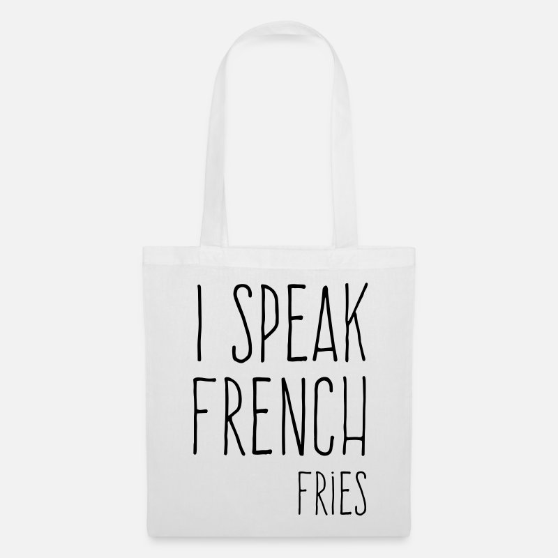 French Fries Bags & Backpacks - Speak French Fries Funny Quote - Tote Bag white