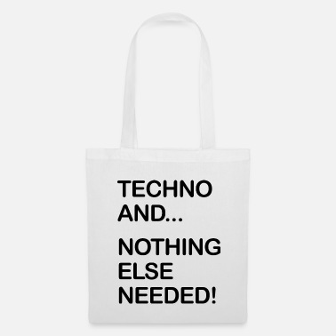Rave Techno and... nothing else needed! - Stoffbeutel