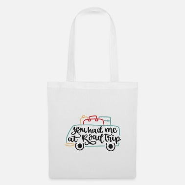 Outdoor You had me at road trip gift - Tote Bag