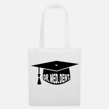 Dents Graduation Party - PhD - Gift - Dr. med. dent. - Tote Bag