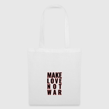 Make Love Not War Make Love Not War - Borsa di stoffa
