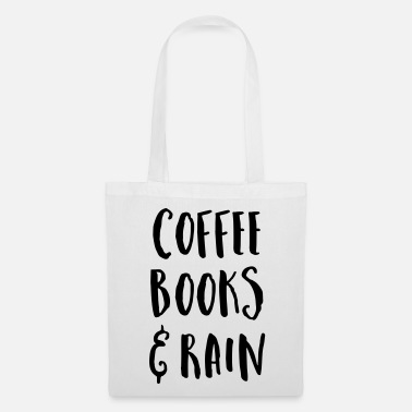 Wichteln Coffee, Books & Rain Quote - Stoffbeutel