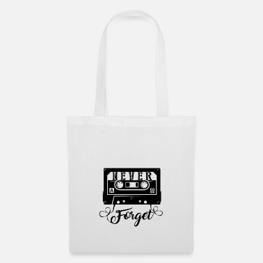 NEVER FORGET - Cassette Retro Gift - Tote Bag