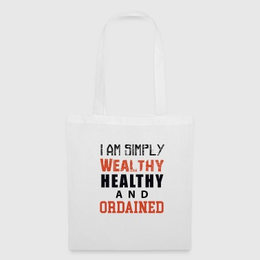I am simply Wealthy Healthy And Ordained (WHAO) - Tote Bag