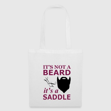 It is not a beard, but a saddle - Tote Bag