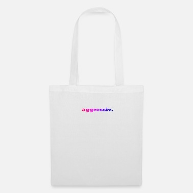 Agressif agressif. - Tote Bag