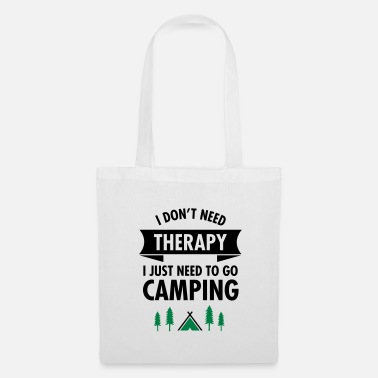 Sjov I Don't Need Therapy - I Just Need To Go Camping - Mulepose