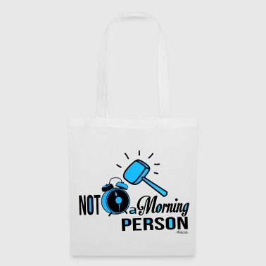 Not a morning person - Tote Bag