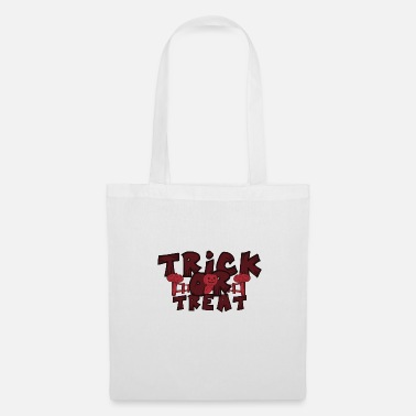 Trick Or Treat Trick ou Treat Halloween Trick or Treat - Tote Bag