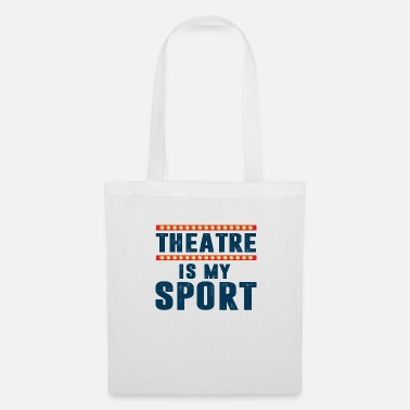 Illustration THEATER IS MY SPORT - Tote Bag