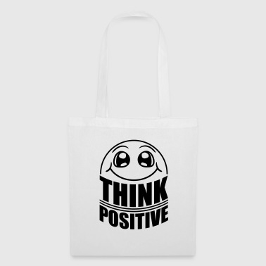 Think Think Cool Think Positive Stay Positive - Borsa di stoffa