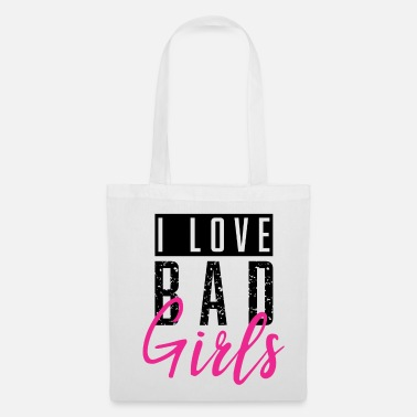 Bad Girls I Love Bad Girls / Bad Girls - Tas van stof
