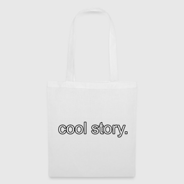 Cool Story cool story. - Tote Bag