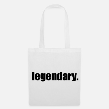 Legendary Legendary. - Tote Bag