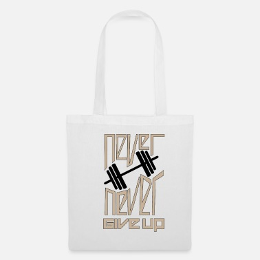 Never Give Up Never Never Give Up - Fitness - Borsa di stoffa