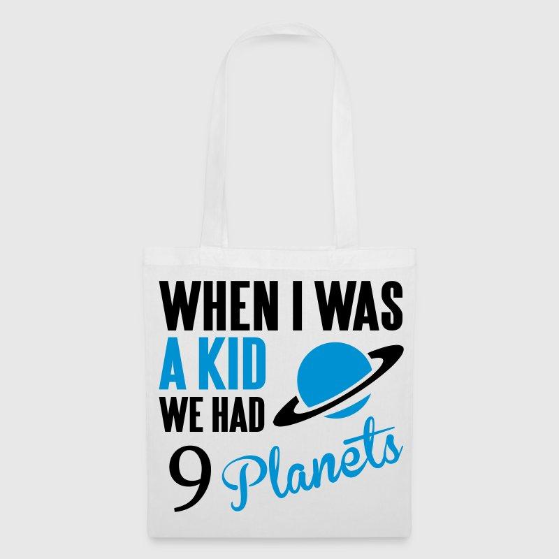 When I was a kid, we had 9 Planets - Tote Bag