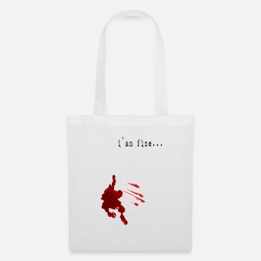 Fine I am fine- I'm fine - Tote Bag