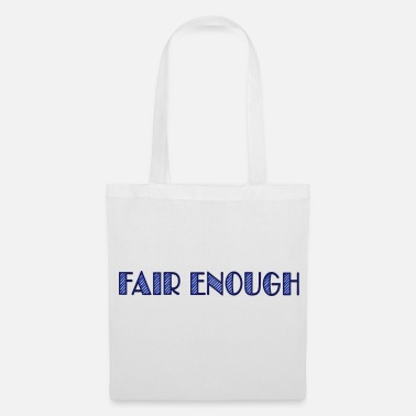 Geek fair enough - Tote Bag