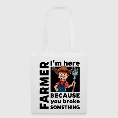 Proud Farmer - Im here - Tote Bag