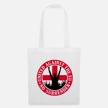 Eu Anti EU England - No Surrender - Tote Bag