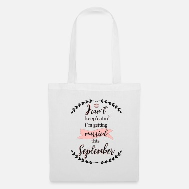 Enterrement De Vie De Jeune Fille i_cant_keep_calm_september - Tote Bag