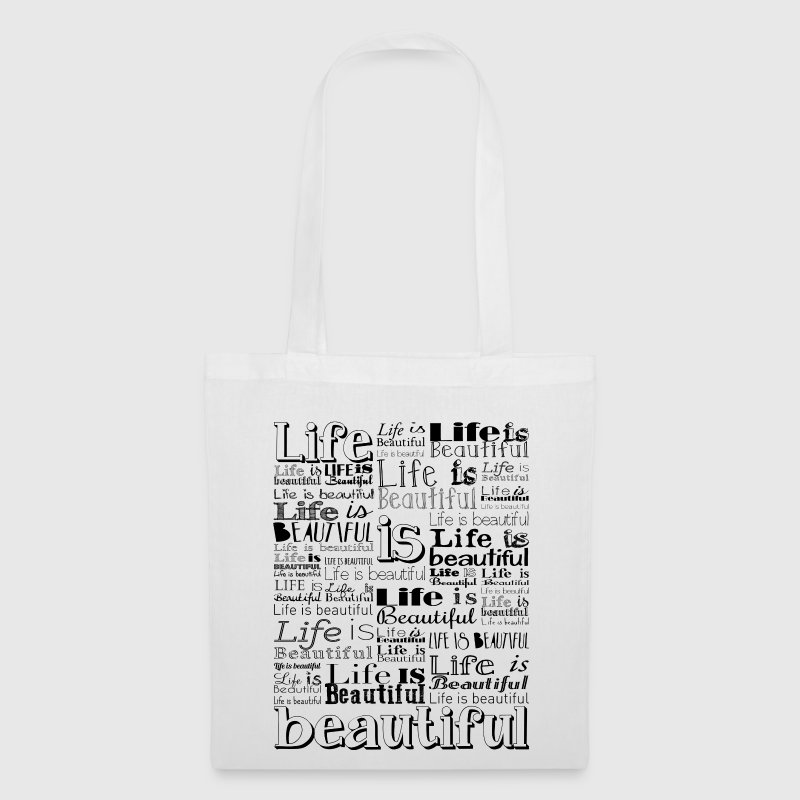 Life Is Beautiful - Tote Bag