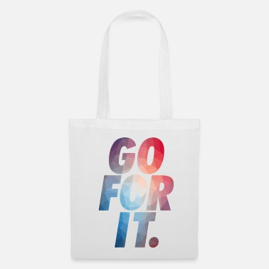 Go GO FOR IT - Tote Bag