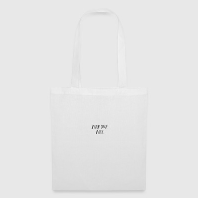 Find your Fire - Tote Bag