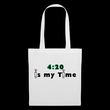 420 is my time grass cannabis gift idea - Tote Bag