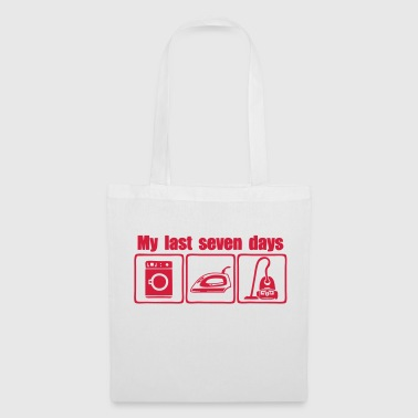 humour citation my last seven days 4 - Tote Bag