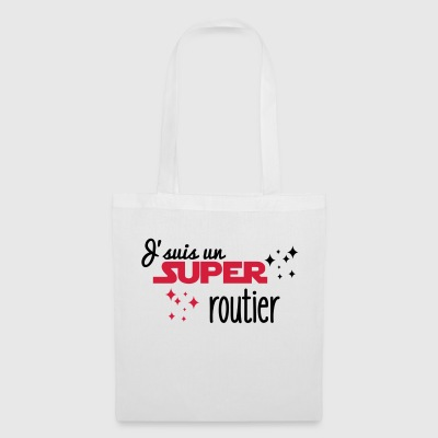 J'suis un super routier - Tote Bag