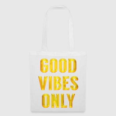 Good Vibes Only. Motivational gifts for friends - Tote Bag