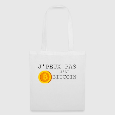 I can not have Bitcoin - Tote Bag