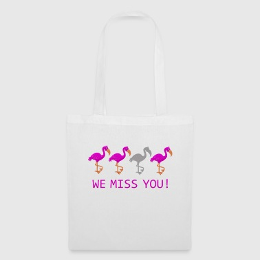Nous Miss You flamants roses drôle - Tote Bag