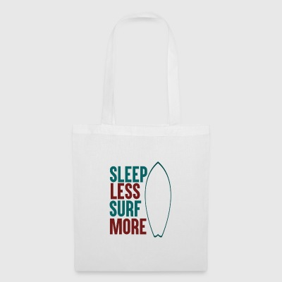 Sleep Less - Surf More - Stoffbeutel